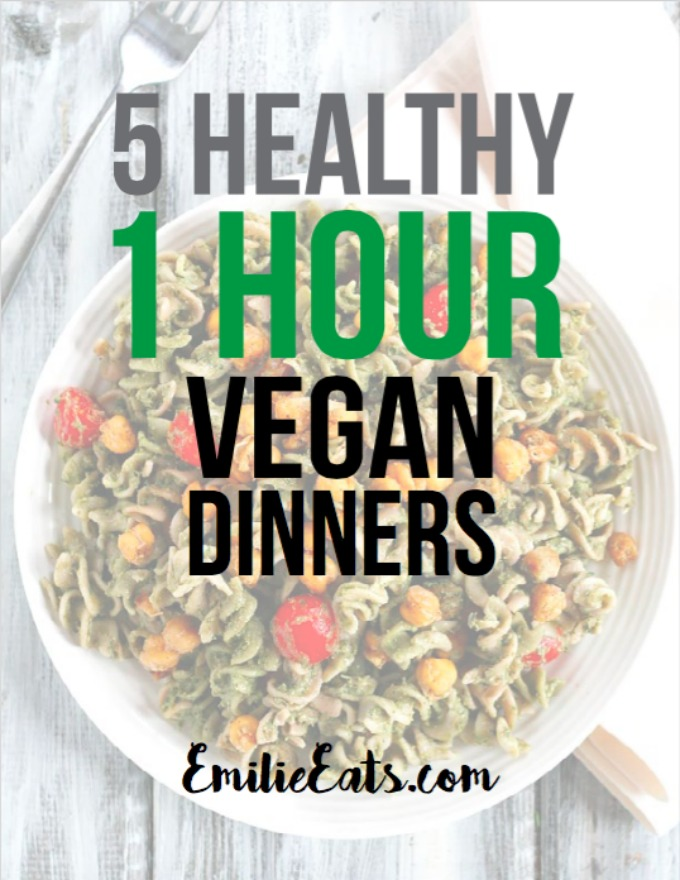 Looking for easy dinners that are done in 1 hour or less? These 5 vegan dinners won't keep you in the kitchen all night, plus they're healthy and delicious!