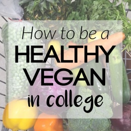 If you're off to college in the fall, check out these tips for being a healthy vegan in college! Even in a dorm room, you can create tasty, nutritious food.