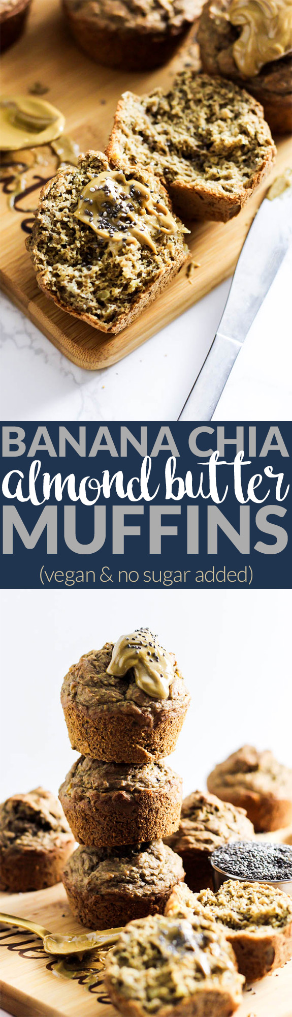 Enjoy these fluffy Banana Chia Almond Butter Muffins as a healthy breakfast or snack on-the-go! They're naturally sweetened, vegan & oil-free.