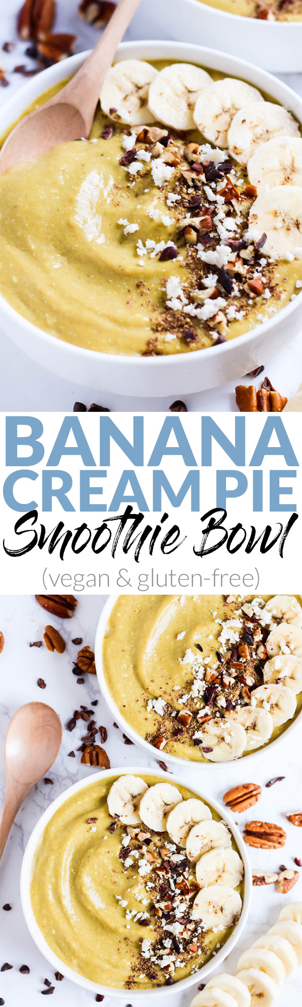 Dessert for breakfast! This creamy Banana Cream Pie Smoothie Bowl is a decadent & healthy way to start the day. Load on the toppings! (vegan & gluten-free)