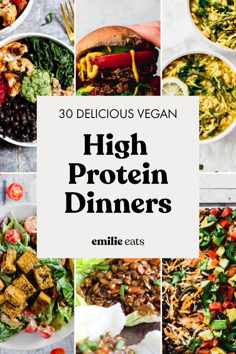 30 High Protein Vegan Dinners Emilie Eats