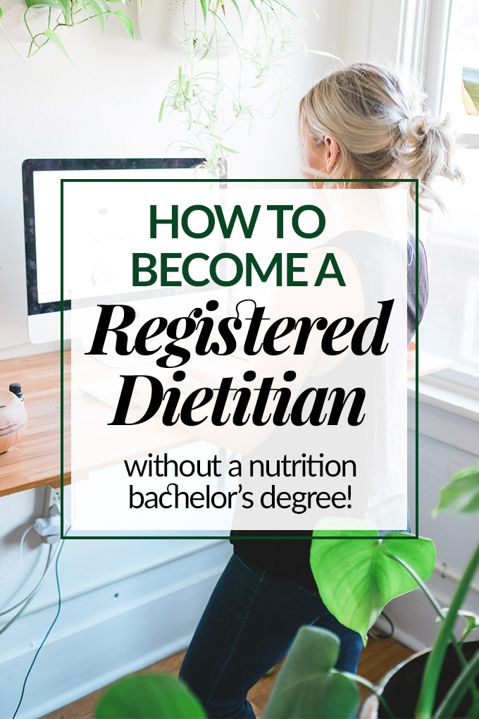 How to Become A Registered Dietitian (Without a Nutrition